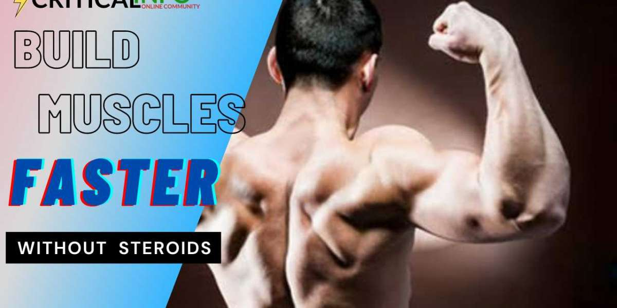 10 Ways to Build Muscle Fast Without Steroids